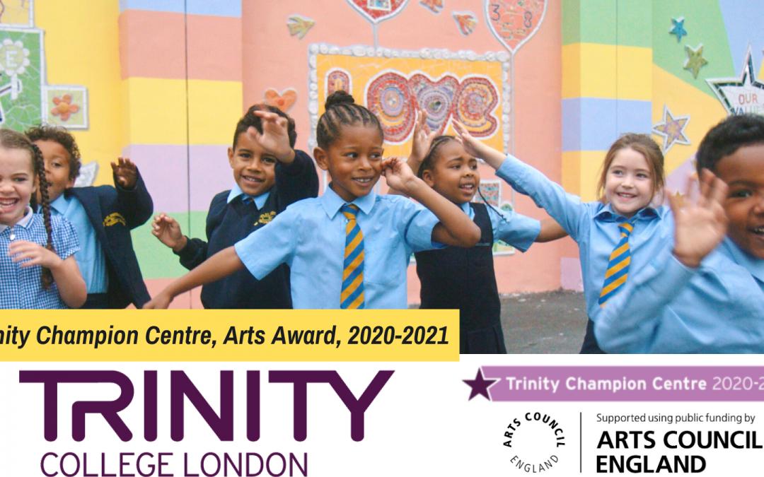 We have received Trinity Champion Centre, Arts Award, 2020-2021
